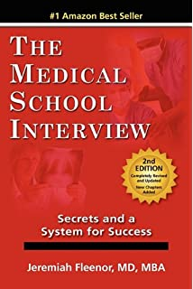 the medical school interview secrets and a system for success