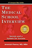 img - for The Medical School Interview: Secrets and a System for Success book / textbook / text book