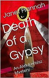 Death of a Gypsy: An Alex Kertész Mystery (Alex Kertész Mysteries Book 4)