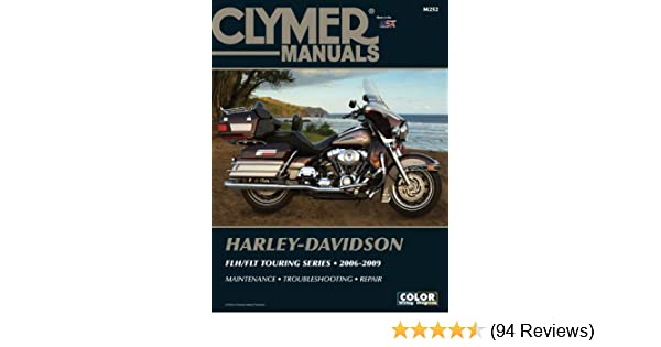 Harley-Davidson FLH/FLT Touring Series 2006-2009 (Clymer ... on