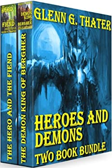 Heroes and Demons (Two Book Bundle) (Harbinger of Doom) by [Thater, Glenn G.]