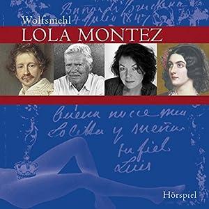 Lola Montez Hörspiel