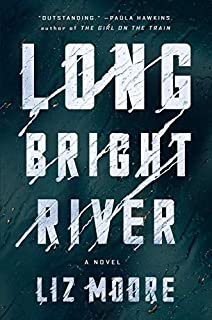 Book Cover: Long Bright River: A Novel