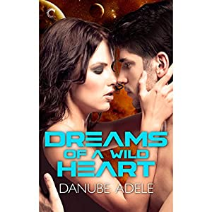 Dreams of a Wild Heart Audiobook