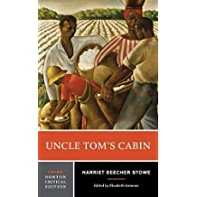 Uncle Tom's Cabin (Third Edition)  (Norton Critical Editions)