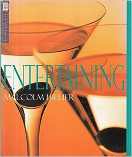 Entertaining (DK Living): Malcolm Hillier: 9780751307412: Amazon.com: Books