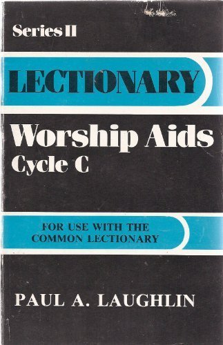Lectionary Worship Aids: Cycle C (Series II) by Paul Laughlin - Mall Shopping Laughlin