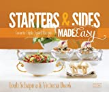 Starters and Sides Made Easy, Leah Schapira and Victoria Dwek, 1422614220