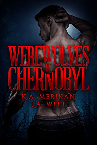 Werewolves of Chernobyl (English Edition)