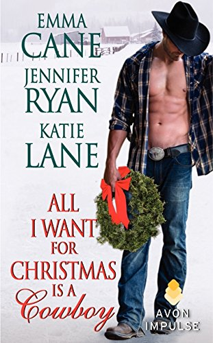 All I Want for Christmas is a Cowboy (Ryan Lane)