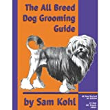Petedge All-Breed Dog Grooming Guide By Sam Kohl offers