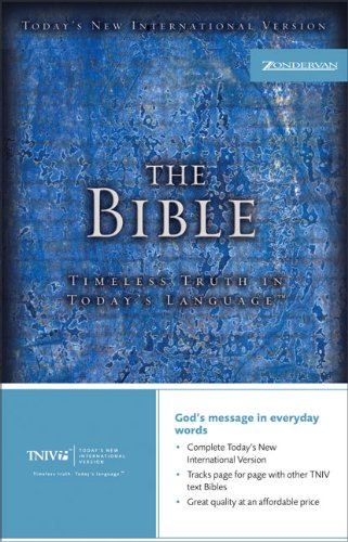 The TNIV Bible: Timeless Truth in Today's Language (Today's New International Version) by Zondervan