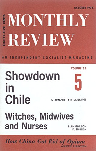 Monthly Review: An Independent Socialist Magazine Vol. 25, No. 5, October 1973