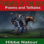 Thieves of the Sky: Poems and Telltales | Hibba Natour