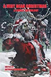 A Very Dead Christmas: A Zombie Anthology by Hudson, Kelly M, Loubier, Daniel (2014) Paperback