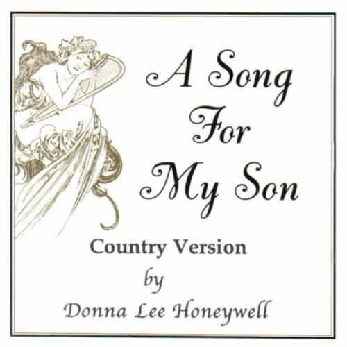 A Song For My Son - Country Version