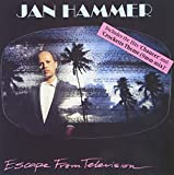 Escape From Television by Hammer, Jan (1999-03-19)