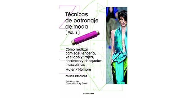 TECNICAS DE PATRONAJE DE MODA VOL 2: Varios: 9788415967699: Amazon.com: Books