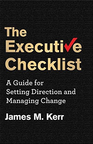 The Executive Checklist: A Guide for Setting Direction and Managing Change (Sales & Operations Planning The Executives Guide)