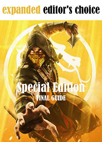 Mortal Kombat 11 Special Edition - Official updated guide - Complete