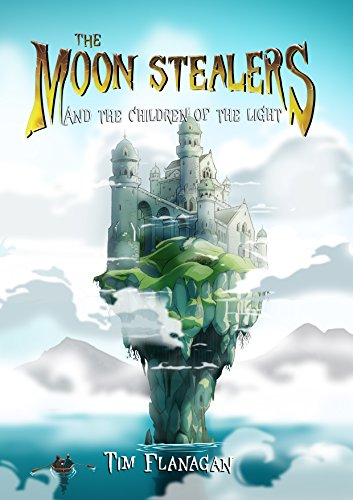 The Moon Stealers and The Children of the Light (Fantasy Dystopian Books for Teenagers) - Kid Meteor Kids Light