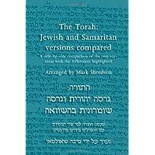 The Torah: Jewish and Samaritan Versions Compared
