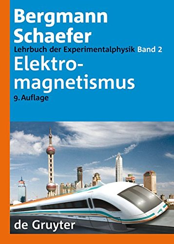 Lehrbuch der Experimentalphysik: Band 2: Elektromagnetismus (v. 2) (German Edition)