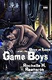 Game Boys, Rochelle H. Ragnarok, 1453881743