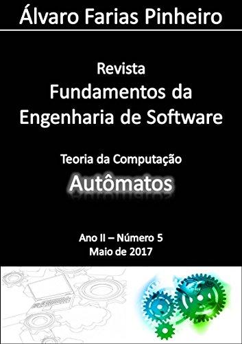 Autômatos (Revista Fundamentos da Engenharia de Software Livro 5)