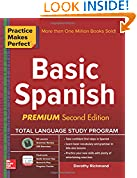 #8: Practice Makes Perfect Basic Spanish, Second Edition: (Beginner) 325 Exercises + Online Flashcard App + 75-minutes of Streaming Audio (Practice Makes Perfect Series)