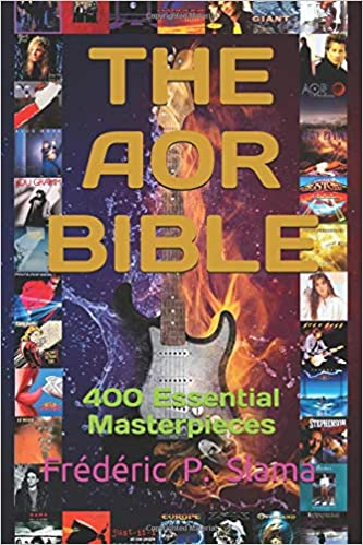 The AOR Bible: 400 Essential Masterpieces: Amazon co uk: Frédéric P