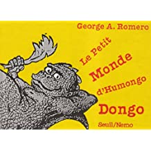 Petit monde de l'Humongo Dongo
