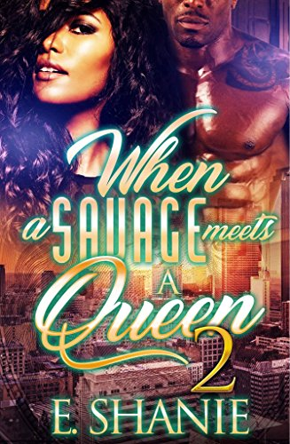 Search : When A Savage Meets A Queen 2