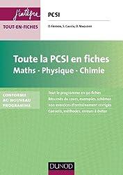 Toute la PCSI en fiches - Maths, Physique, Chimie - Conforme au nouveau programme