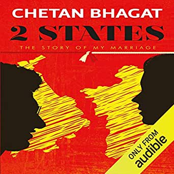 Chetan bhagat 's two states the story of my marriage free pdf download.