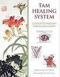Tam Healing System, Joseph Lucier Lmt, 1450781381