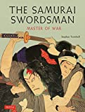 #8: The Samurai Swordsman: Master of War