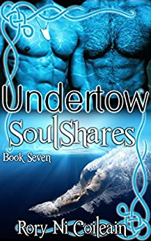 Undertow: Book Seven of the SoulShares Series by [Coileain, Rory Ni]