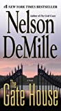 [THE GATE HOUSE]The Gate House By DeMille, Nelson(Author)Mass Market paperback On 01 Nov 2010)