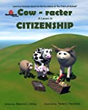Cow-Racter, Rebecca Holley, 1468046020