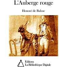 L'Auberge rouge (French Edition)