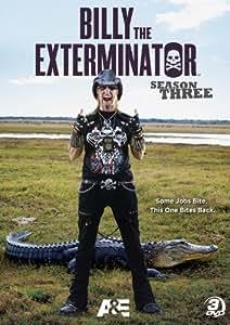 Billy The Exterminator: Season 3 [DVD]