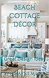 beach cottage decor Beach Cottage Décor : Great Design Ideas