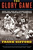 The Glory Game, Frank Gifford and Peter Richmond, 0061542571