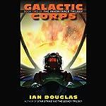 Galactic Corps: The Inheritance Trilogy, Book 2 | Ian Douglas