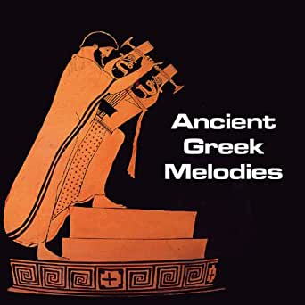 Ancient Greek Melodies by Various artists on Amazon Music