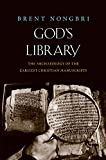 img - for God's Library: The Archaeology of the Earliest Christian Manuscripts book / textbook / text book