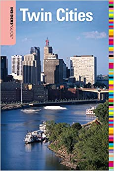 Book Insiders' Guide® to the Twin Cities, 6th (Insiders' Guide Series)