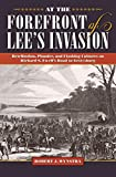 img - for At the Forefront of Lee s Invasion: Retribution, Plunder, and Clashing Cultures on Richard S. Ewell s Road to Gettysburg (Civil War Soldiers and Strategies) book / textbook / text book