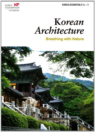 Korean Architecture: Breathing with Nature (Korea Essentials No. 12)